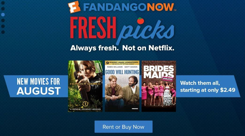 FandangoNow Highlights 'Fresh' Films Not on Netflix, Amazon, Hulu
