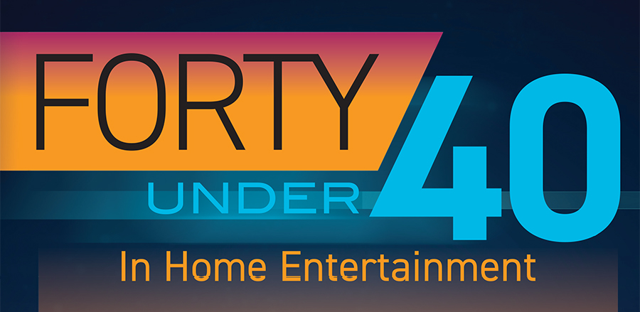 40 Under 40 In Home Entertainment 2018