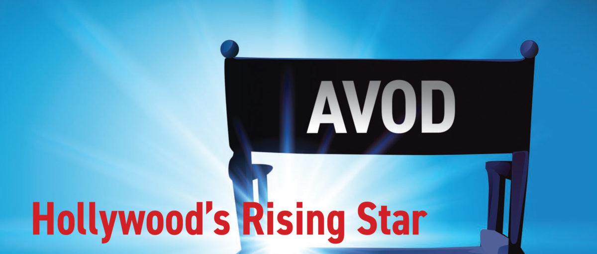 AVOD: Hollywood's Rising Star