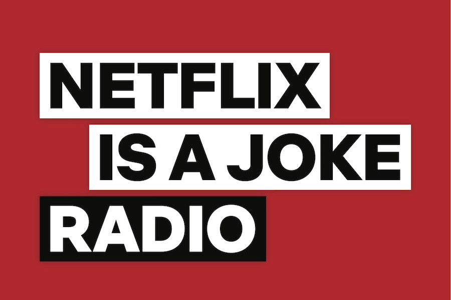 SiriusXM and Netflix to Launch 'Netflix Is a Joke Radio' Channel April 15